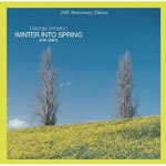 winter into spring/ジョージ・ウィンストン